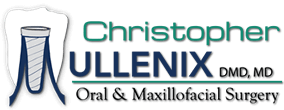 Oral and Maxillofacial Surgery | Christopher Mullenix DMD